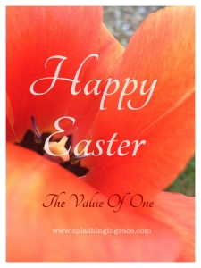 The Value Of One Easter blog